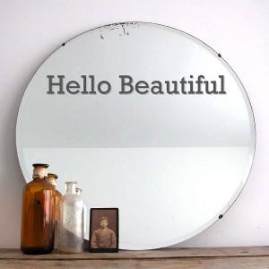 original_hello-beautiful-vinyl-mirror-sticker